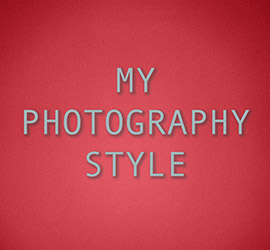 My photography style